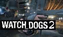 Watch Dogs 2 NE ZAMAN ÇIKACAK?